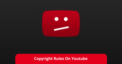 Copyright Rules On Youtube