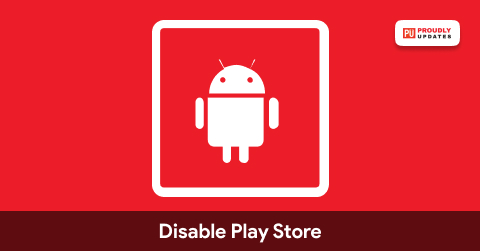 Disable Play Store