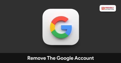 Remove The Google Account
